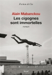 Mabanckou - Les cigognes sont immortelles