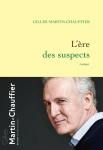 Martin-Chauffier - L'Ere des suspets
