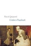 Quignard - L'enfant d'Ingolstadt
