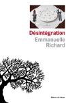Richard – Désintégration