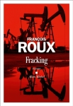 Roux - Fracking