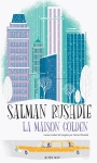 Rushdie - La Maison Golden