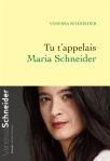 Schneider - Tu t'appelais Maria Schneider