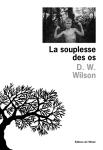 Wilson - La souplesse des os