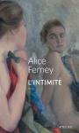 Alice Ferney - L'intimité