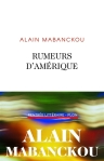 Alain Mabanckou - Rumeurs d'Amérique