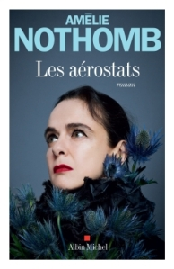 Amélie Nothomb - Les aérostats