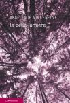 Angélique Villeneuve - la Belle lumière