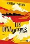 Benjamin Whitmer - Les dynamiteurs