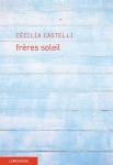 Cécilia Castelli - Frères Soleil
