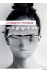 Christophe Perruchas - Sept gingembres