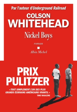 Colson Whitehead - Nickel Boys