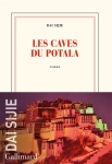 Dai Sijie - Les caves du Potala