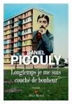 Daniel Picouly - Longtemps je me suis couché de bonheur