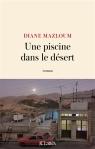 Diane Mazloum - Une piscine dans le désert