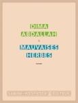 Dima Abdallah - Mauvaises herbes