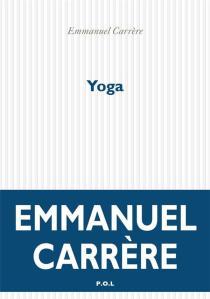 Emmanuel Carrère - Yoga