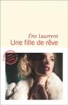 Eric Laurrent - Une fille de rêve