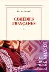 Eric Reinhardt - Comédies françaises