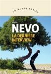 Eshkol Nevo - La dernière interview