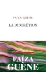Faïza Guène - La discrétion