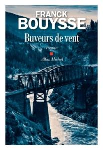 Franck Bouysse - Buveurs de vent