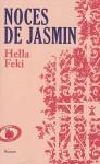 Hella Feki - Noces de jasmin