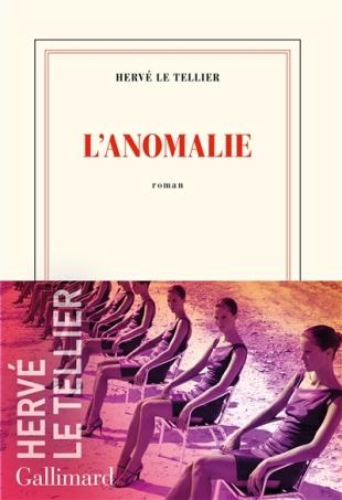 Hervé Le Tellier - L'Anomalie