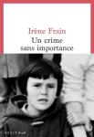 Irène Frain - Un crime sans importance