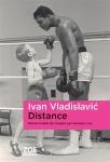 Ivan Vladislavic - Distance