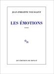 Jean-Philippe Toussaint - Les émotions