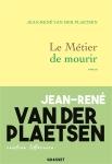Jean-René Van Der Plaetsen - Le métier de mourir