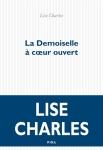 Lise Charles - La demoiselle à coeur ouvert