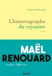 Maël Renouard - L'Historiographe du royaume