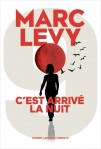 Marc Lévy - C'est arrivé la nuit