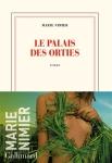 Marie Nimier - Le Palais des orties