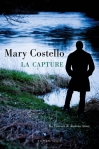Mary Costello - La capture