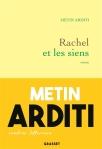 Metin Arditi - Rachel et les siens