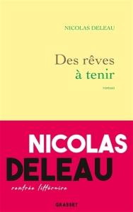 Nicolas Deleau - Des rêves à tenir