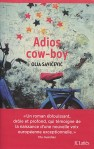 Olja Savicevic - Adios cow-boy