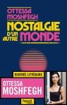 Ottessa Moshfegh - Nostalgie d'un autre monde