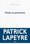 Patrick Lapeyre - Paula ou personne