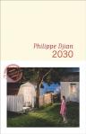Philippe Djian - 2030 (160920)