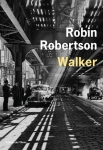 Robin Robertson - Walker