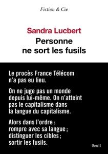 Sandra Lucbert - Personne ne sort les fusils