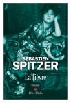 Sébastien Spitzer - La fièvre