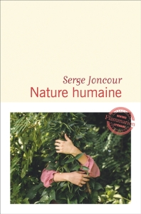 Serge Joncour - Nature humaine