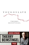 Thierry Beinstingel - Yougoslave