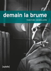Timothée Demeillers - Demain la brume