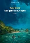 Xabi Molia - Des jours sauvages